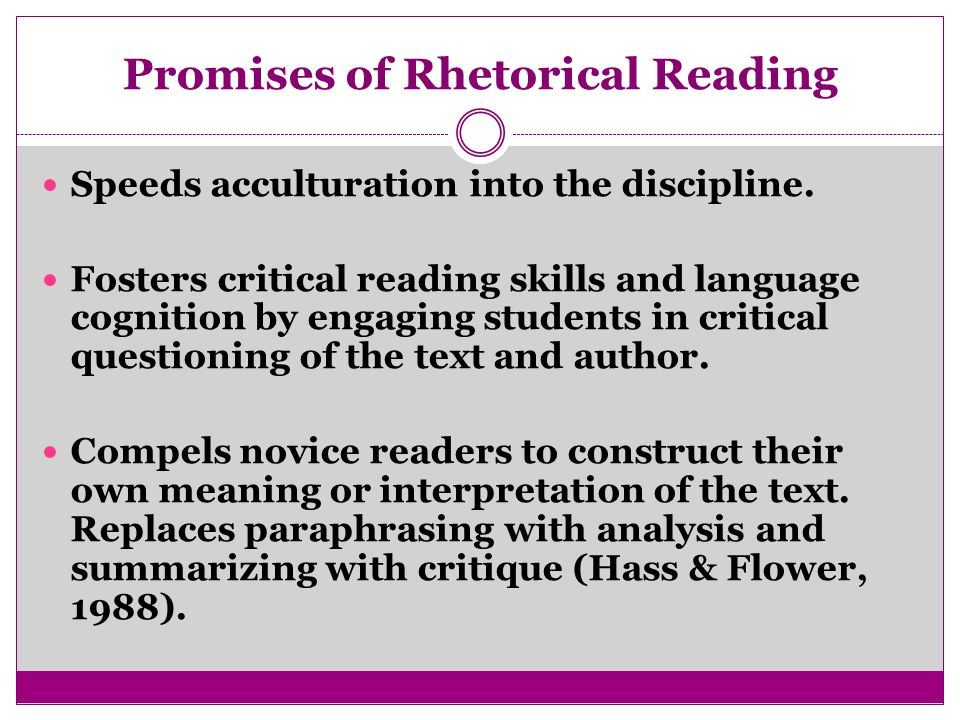 Promises of Rhetorical Reading Speeds acculturation into the discipline.