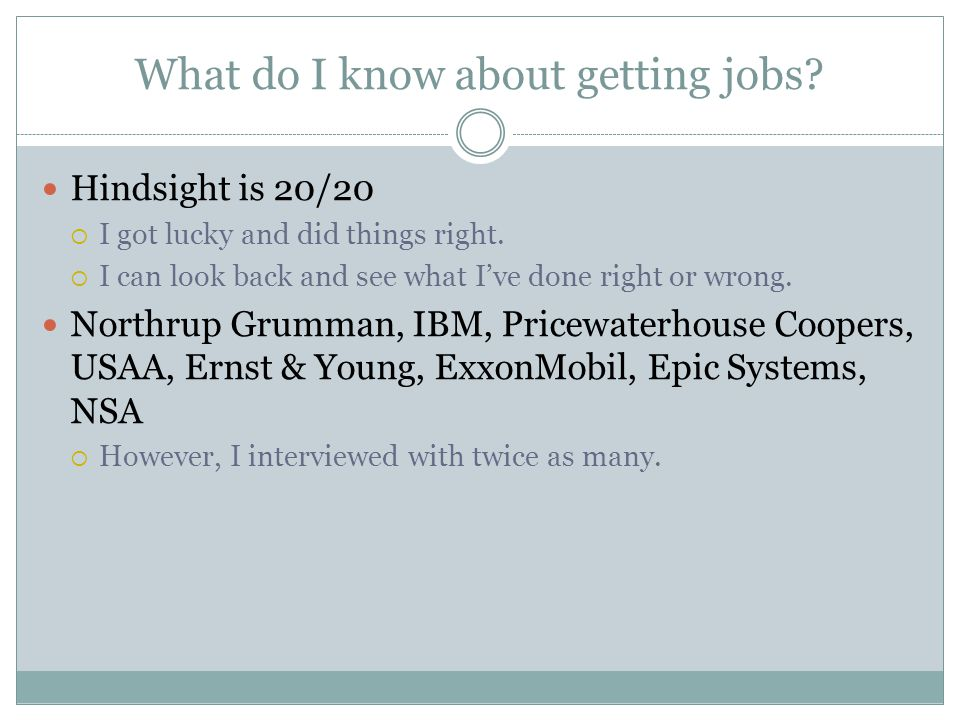 What do I know about getting jobs. Hindsight is 20/20  I got lucky and did things right.