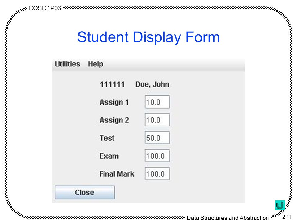 COSC 1P03 Data Structures and Abstraction 2.11 Student Display Form