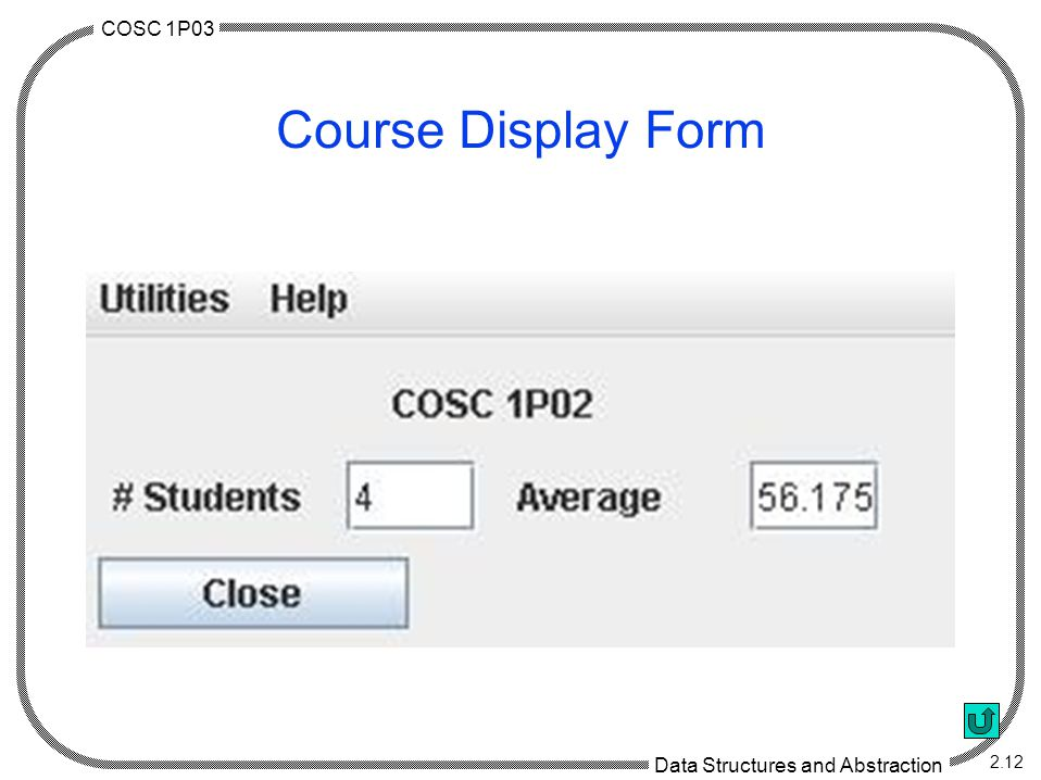 COSC 1P03 Data Structures and Abstraction 2.12 Course Display Form