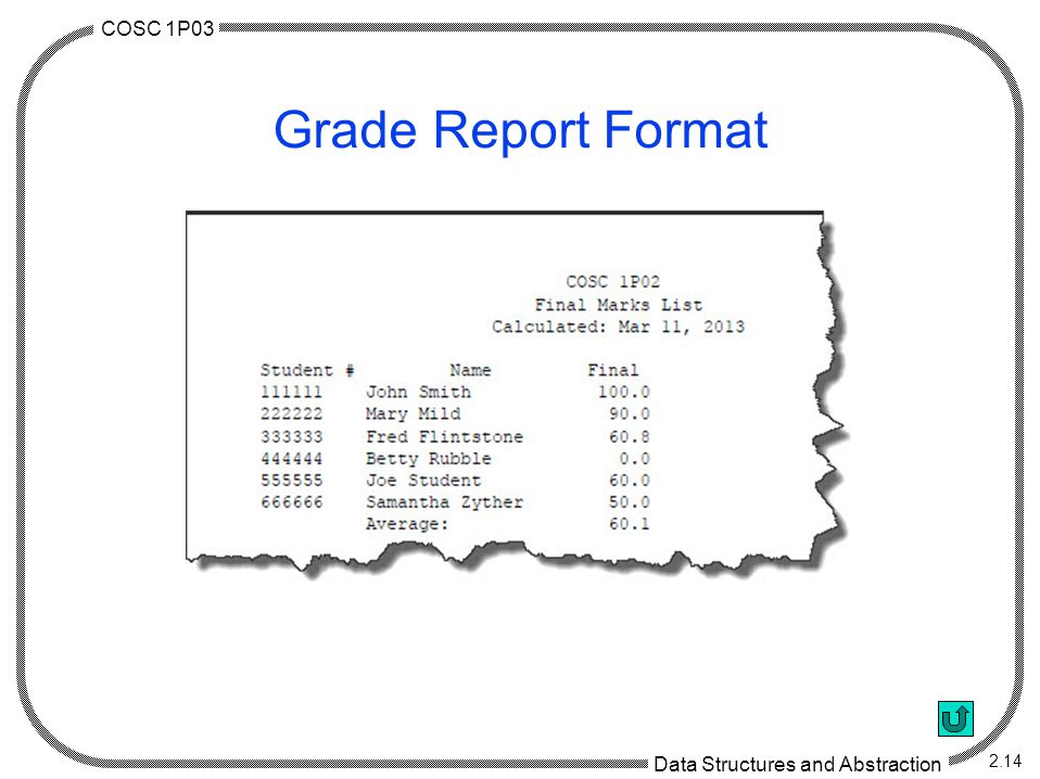 COSC 1P03 Data Structures and Abstraction 2.14 Grade Report Format