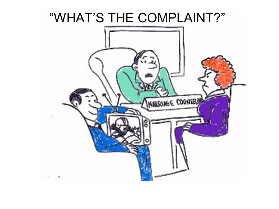 """WHAT'S THE COMPLAINT?"""
