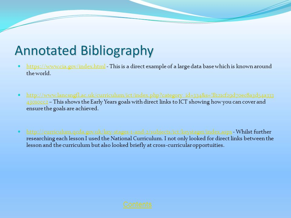Annotated Bibliography https://www.cia.gov/index.html - This is a direct example of a large data base which is known around the world.