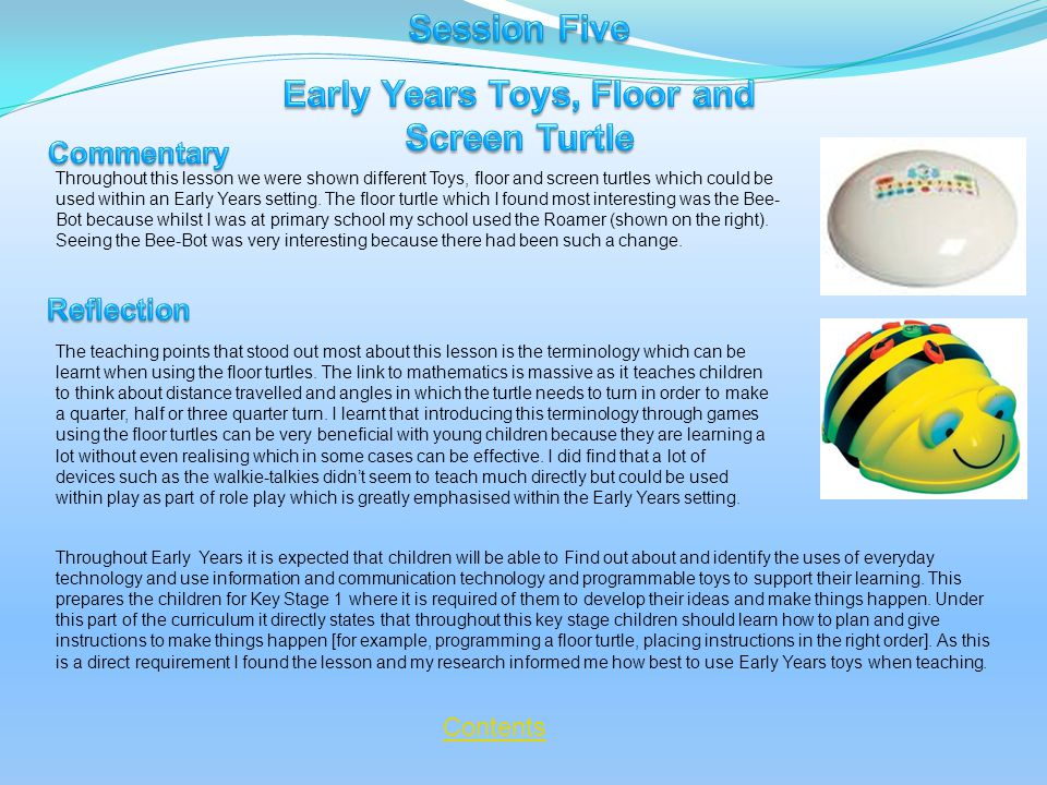 The teaching points that stood out most about this lesson is the terminology which can be learnt when using the floor turtles.