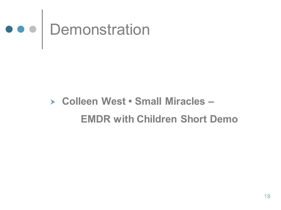 Demonstration  Colleen West Small Miracles – EMDR with Children Short Demo 19