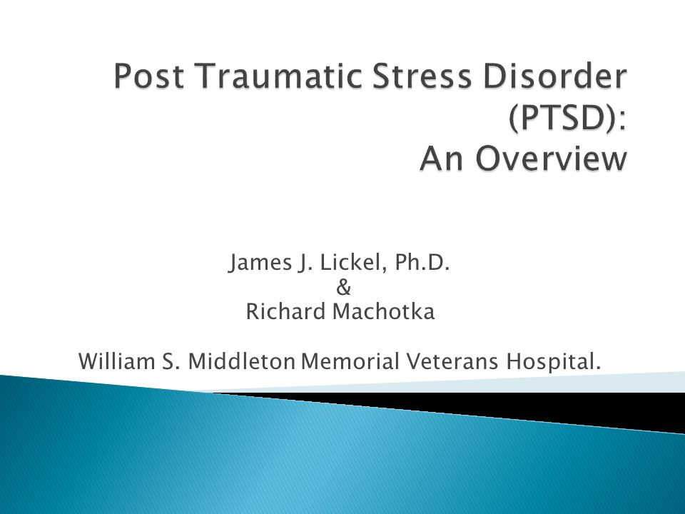 James J. Lickel, Ph.D. & Richard Machotka William S. Middleton Memorial Veterans Hospital.