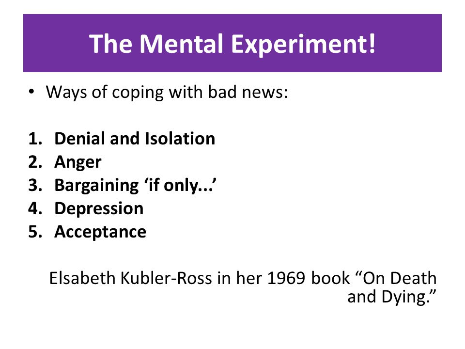 The Mental Experiment.
