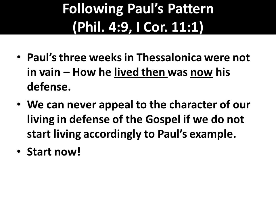 Following Paul's Pattern (Phil. 4:9, I Cor.