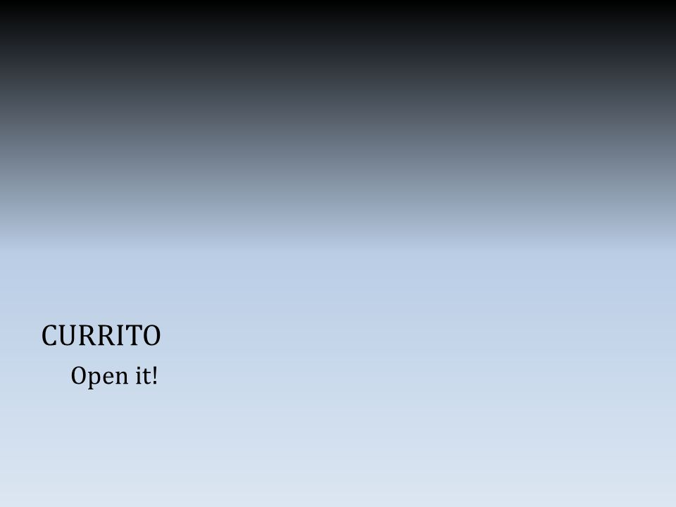 CURRITO Open it!