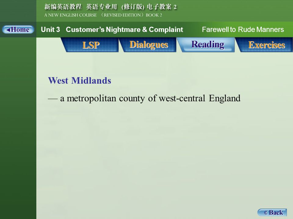 Unit 3 Customer's Nightmare & Complaint Farewell to Rude Manners West Midlands — a metropolitan county of west-central England Reading_Notes 1_west midlands