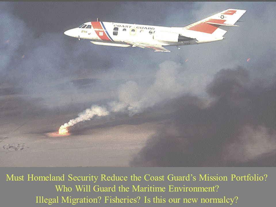Must Homeland Security Reduce the Coast Guard's Mission Portfolio.
