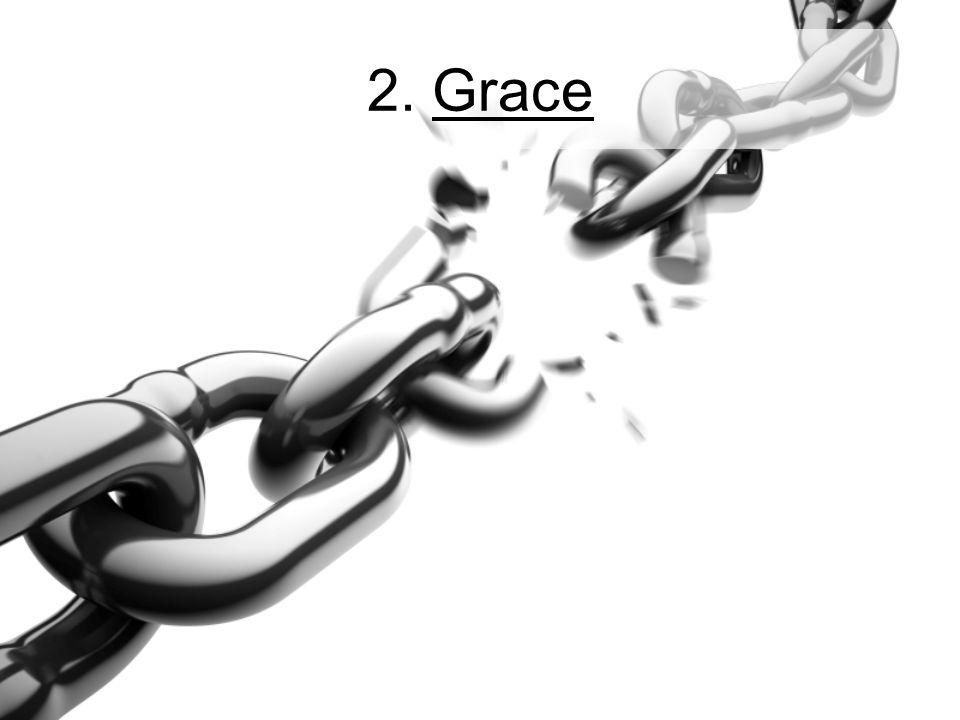 2. Grace