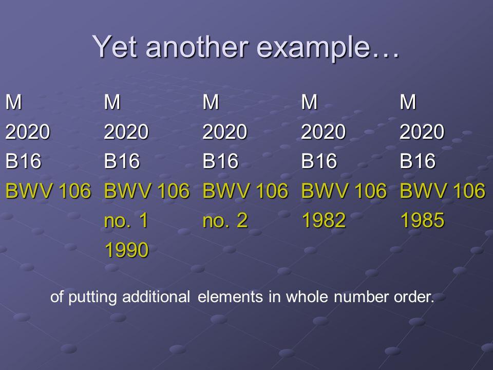 Yet another example… MMMMMMMMMMMMMMMMMMMM 20202020202020202020 B16B16B16B16B16 BWV 106BWV 106BWV 106BWV 106BWV 106 no. 1no. 219821985 1990 of putting