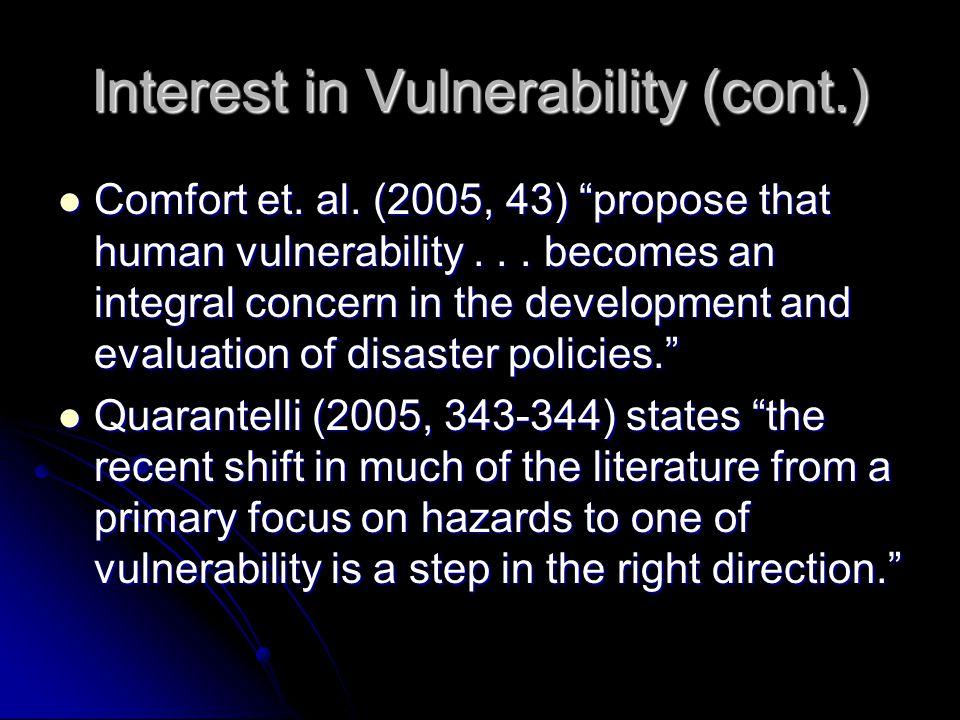 Interest in Vulnerability (cont.) Comfort et. al.