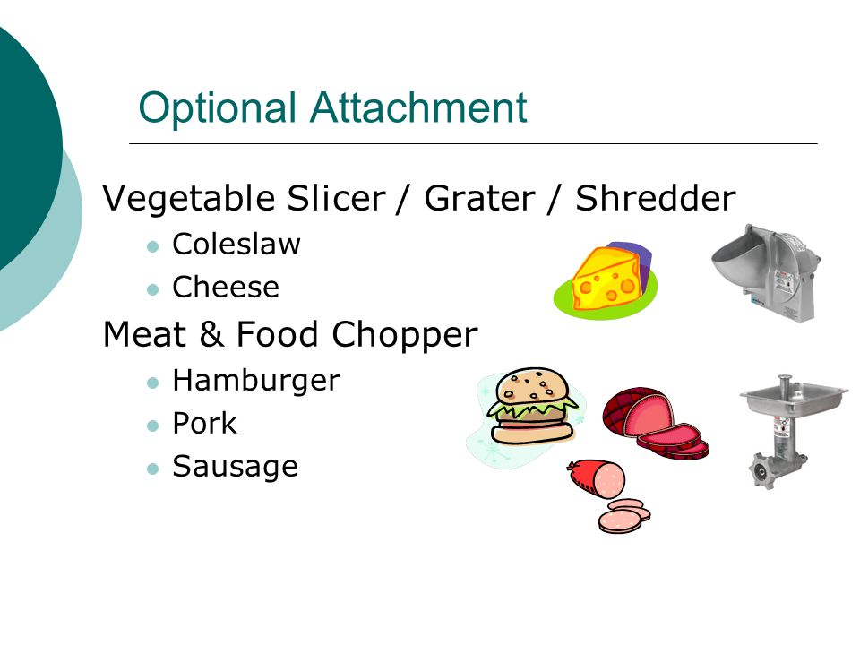Optional Attachment Vegetable Slicer / Grater / Shredder Coleslaw Cheese Meat & Food Chopper Hamburger Pork Sausage