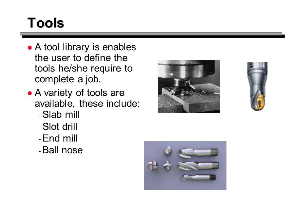 Machining/Cusp tolerance: Tolerances control the accuracy of machining.
