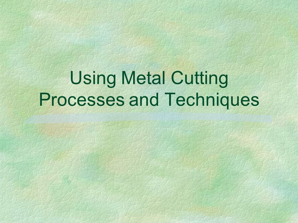 The procedure for using a hot cutter is as follows: §5.