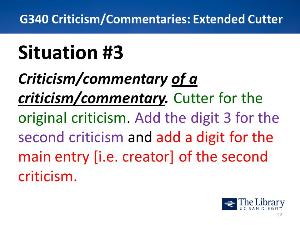 G340 Criticism/Commentaries: Extended Cutter Situation #3 Criticism/commentary of a criticism/commentary. Cutter for the original criticism. Add the d