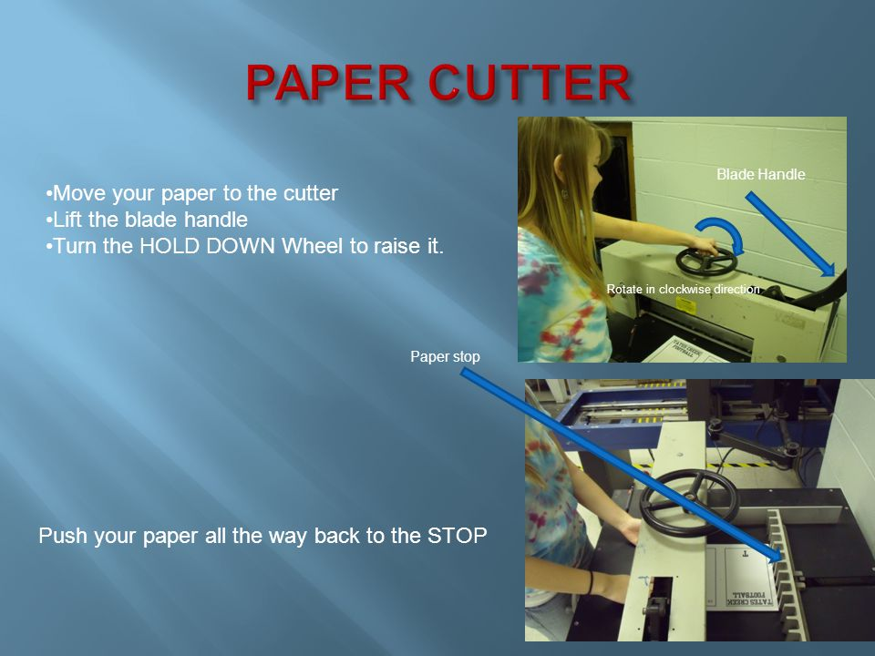 Turn the stop adjustment wheel to move your paper out to the cut mark.