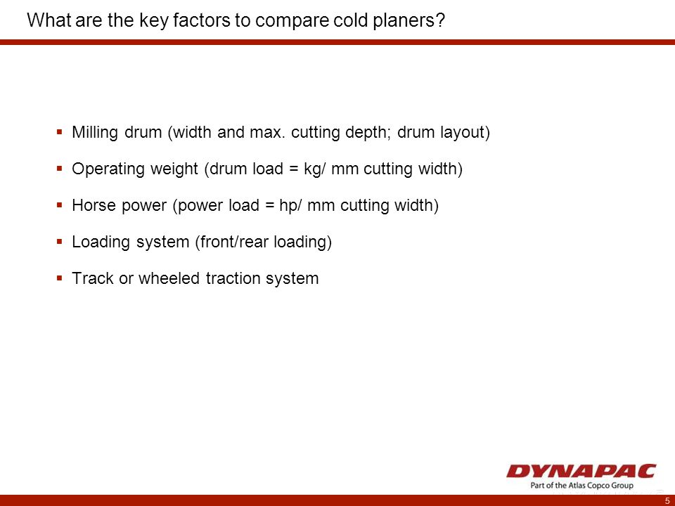 5 What are the key factors to compare cold planers.