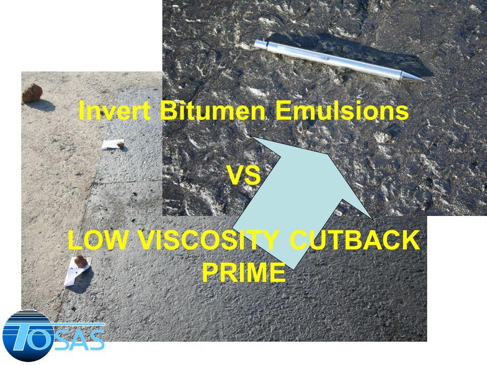 Invert Bitumen Emulsions VS LOW VISCOSITY CUTBACK PRIME
