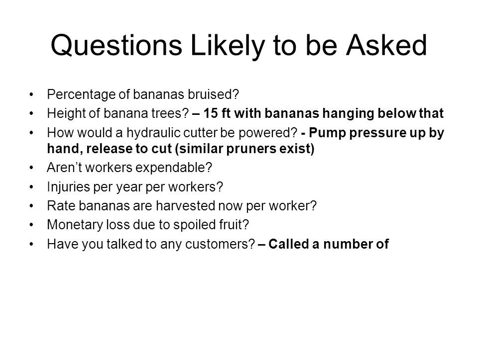 Questions Likely to be Asked Percentage of bananas bruised.