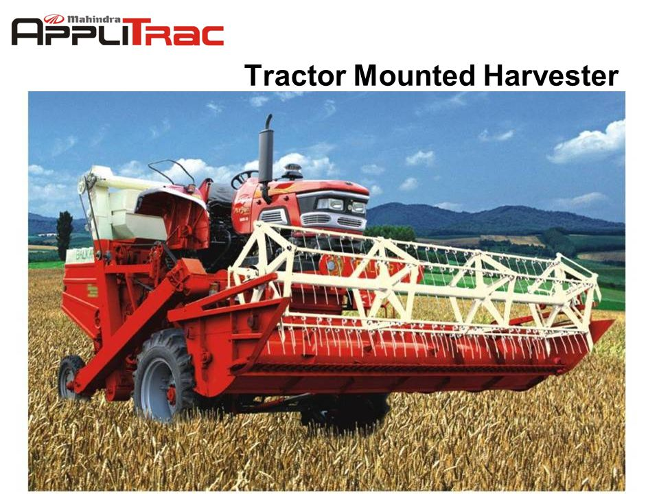 4/19/2015 14 Tractor Mounted Harvester