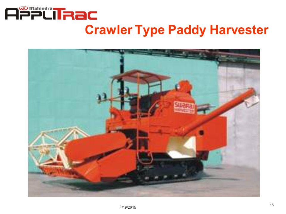 4/19/2015 16 Crawler Type Paddy Harvester