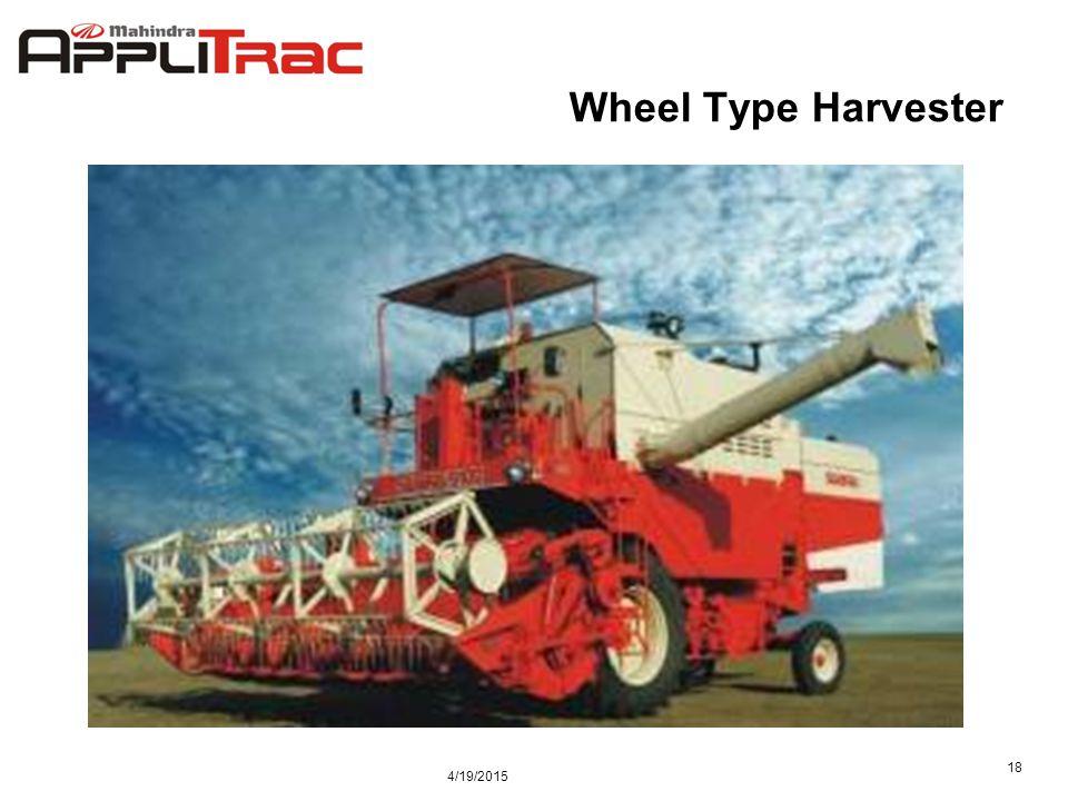 4/19/2015 18 Wheel Type Harvester