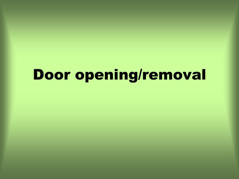 Door opening/removal