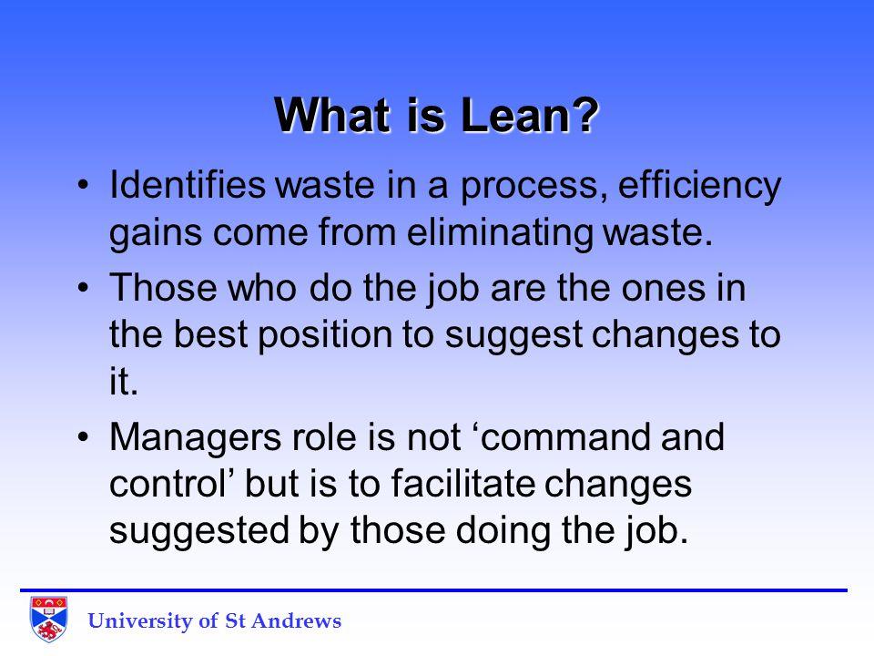 University of St Andrews Lean is not…..