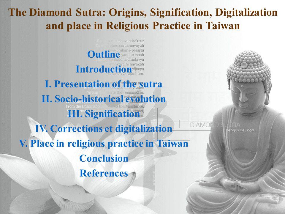 2015/4/19Dr. Montoneri2 Outline Introduction I. Presentation of the sutra II.