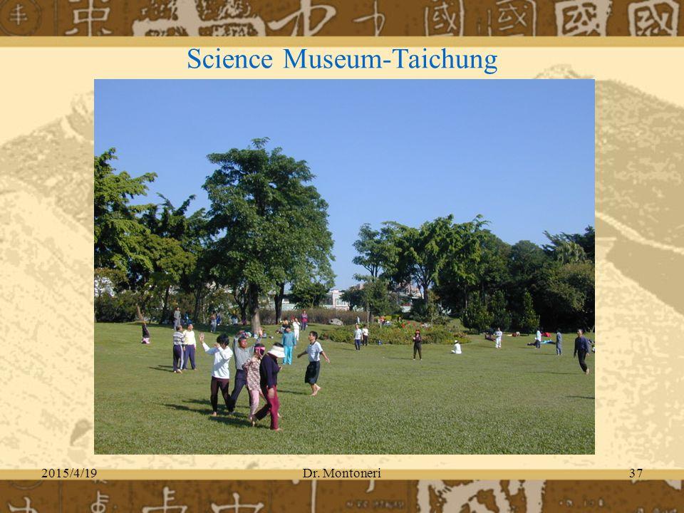 2015/4/19Dr. Montoneri37 Science Museum-Taichung