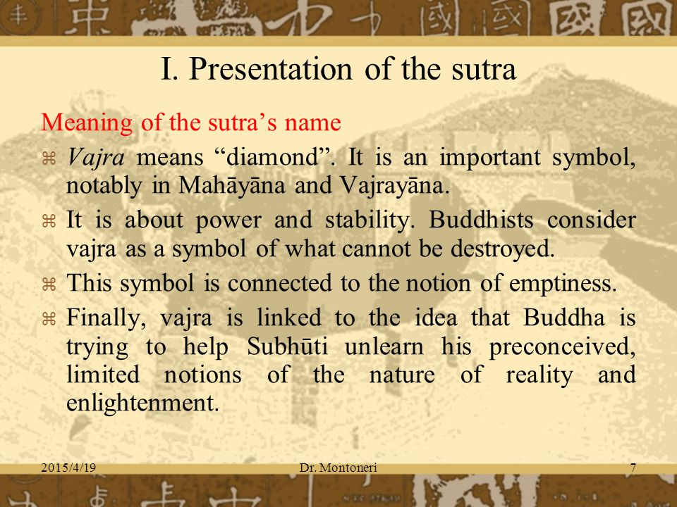 2015/4/19Dr. Montoneri7 Meaning of the sutra's name   Vajra means diamond .