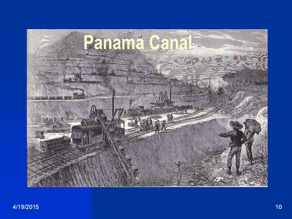4/19/201510 Panama Canal