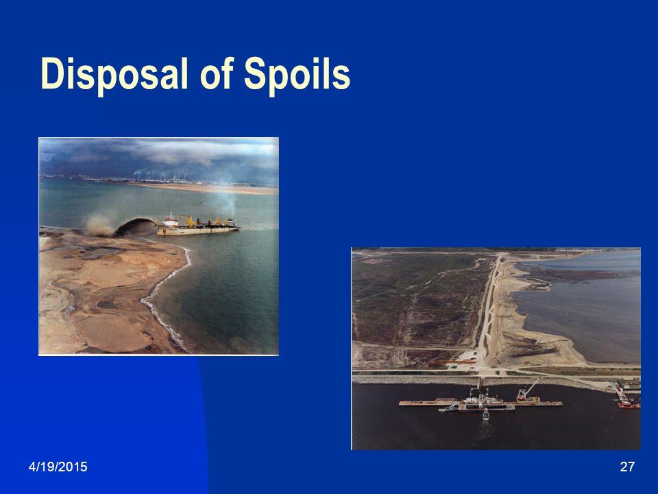 4/19/201527 Disposal of Spoils
