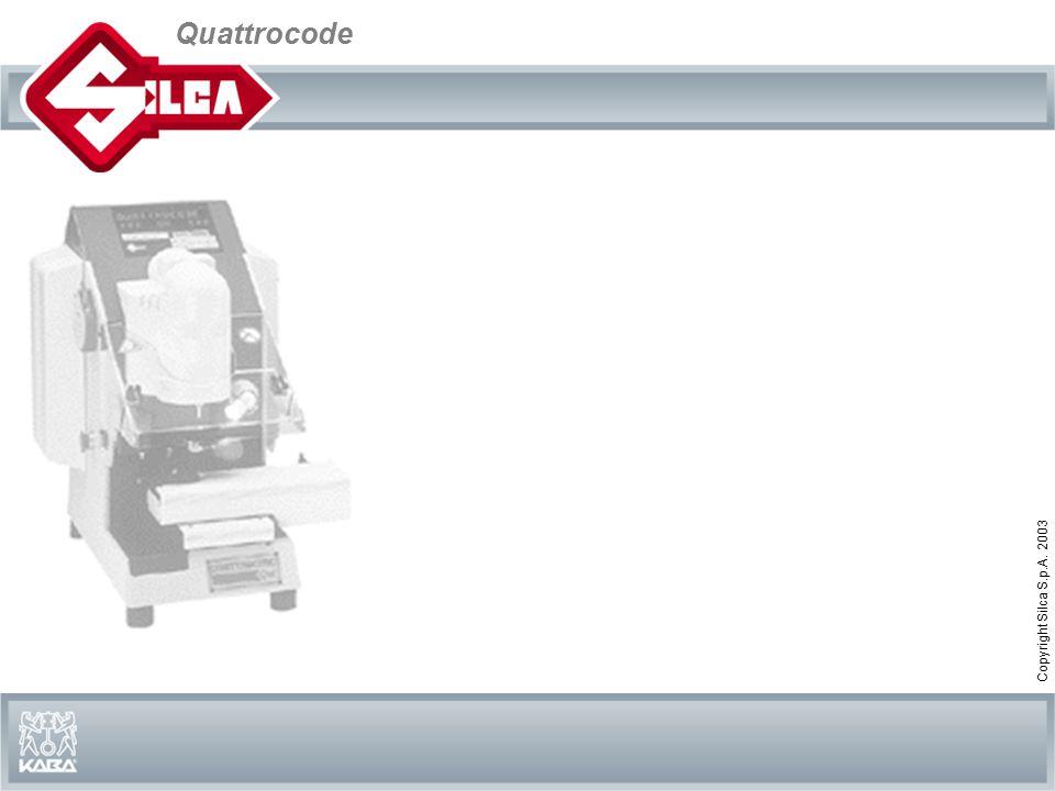 Quattrocode Copyright Silca S.p.A. 2003