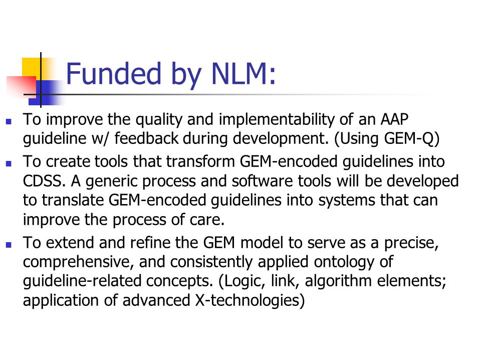 Funded by NLM: To improve the quality and implementability of an AAP guideline w/ feedback during development.