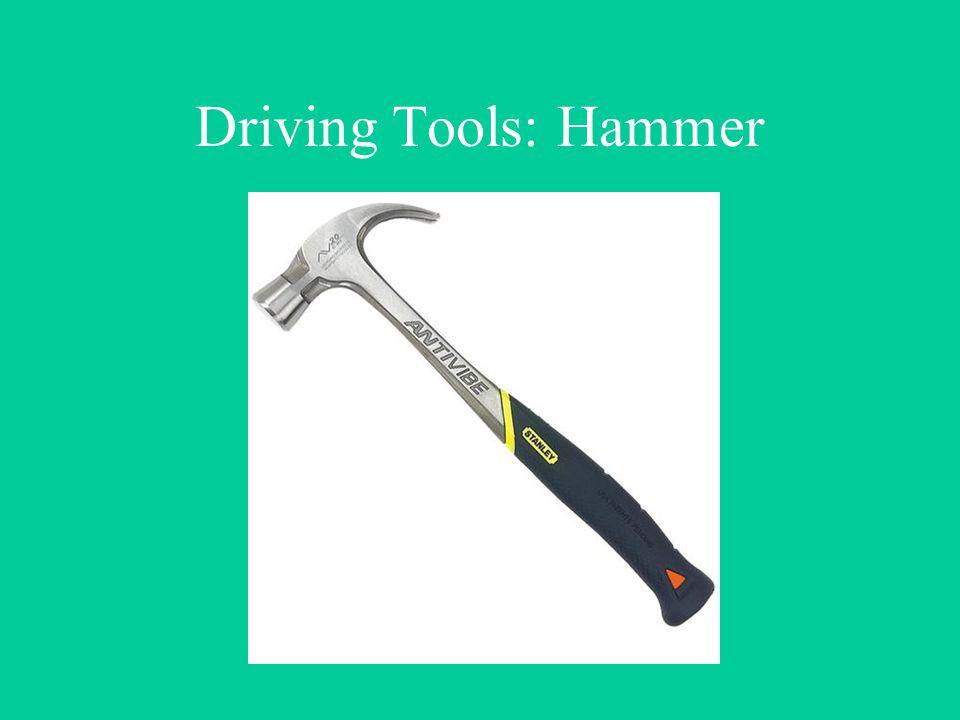 Driving Tools: Hammer