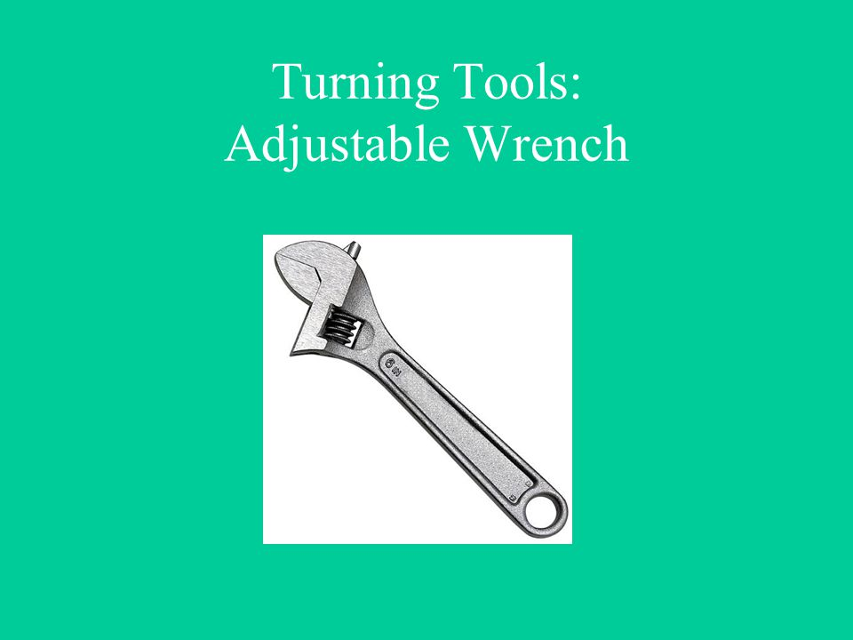Turning Tools: Adjustable Wrench