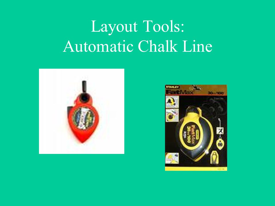 Layout Tools: Automatic Chalk Line