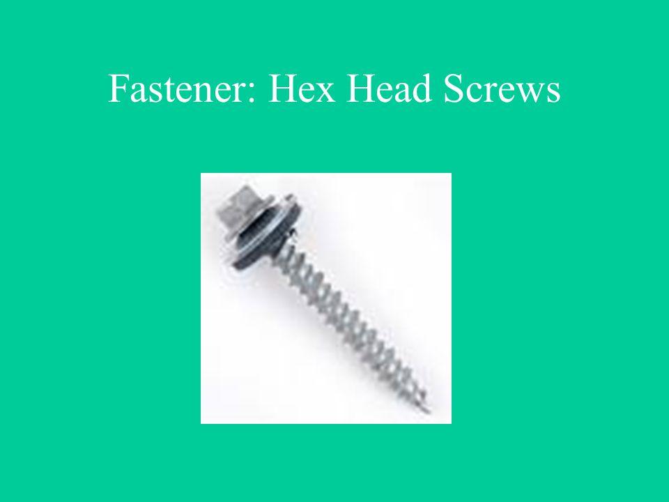 Fastener: Hex Head Screws