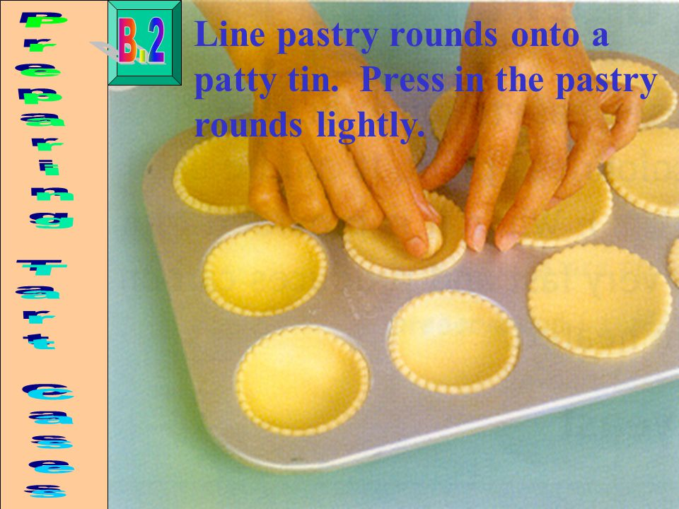 Line pastry rounds onto a patty tin. Press in the pastry rounds lightly.