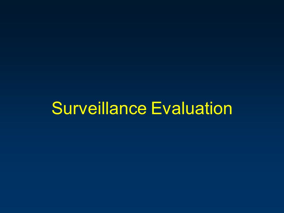 Surveillance Evaluation