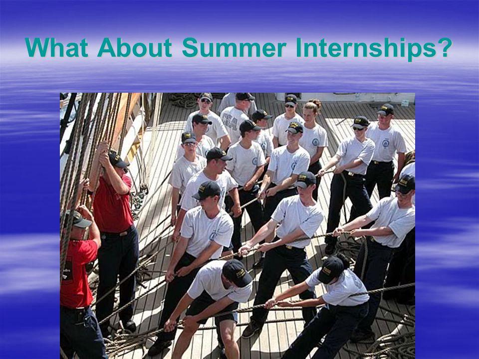 What About Summer Internships