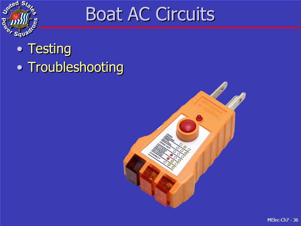 MElec-Ch7 - 36 Boat AC Circuits Testing Troubleshooting Testing Troubleshooting