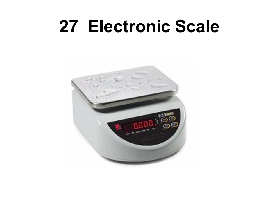 27 Electronic Scale