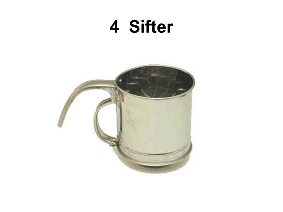 4 Sifter