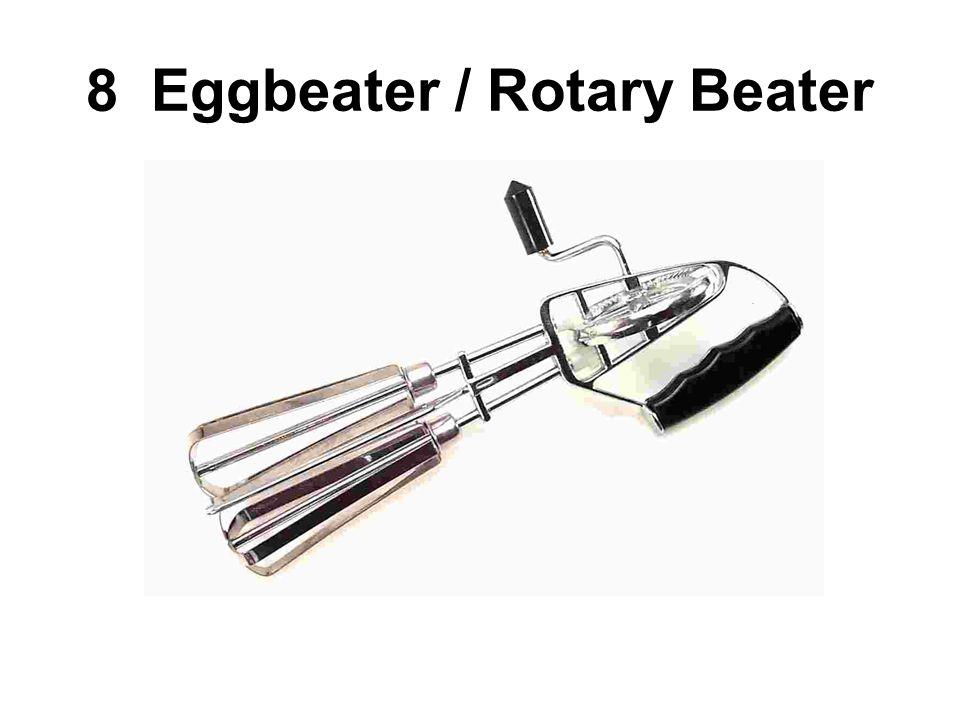 8 Eggbeater / Rotary Beater