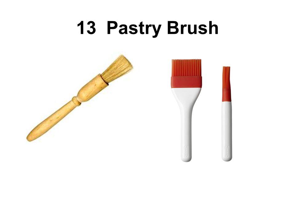 13 Pastry Brush